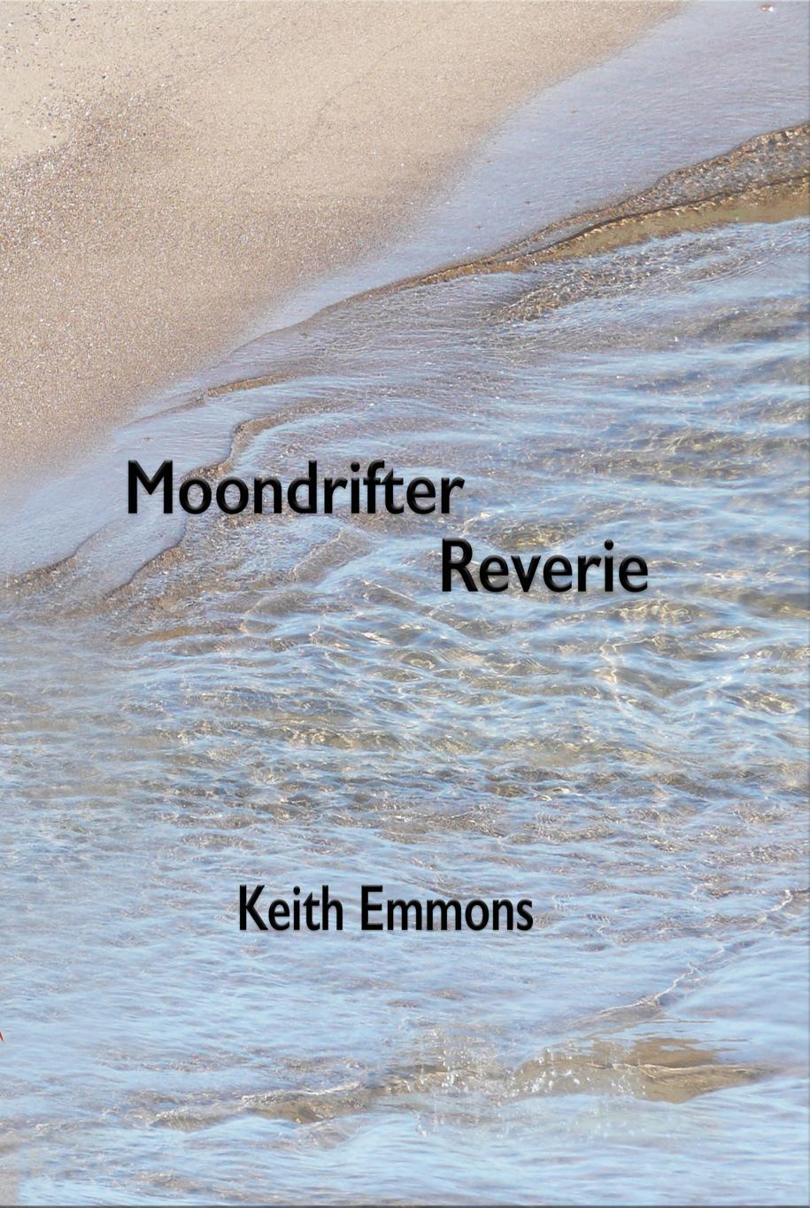 Moondrifter Reverie Keith Emmons