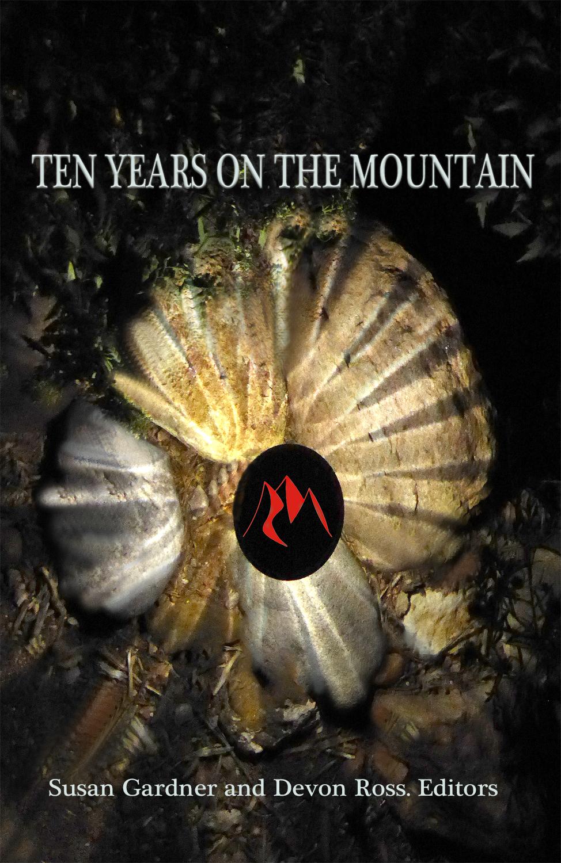 Ten Years on the Mountain Susan Gardner Devon Ross